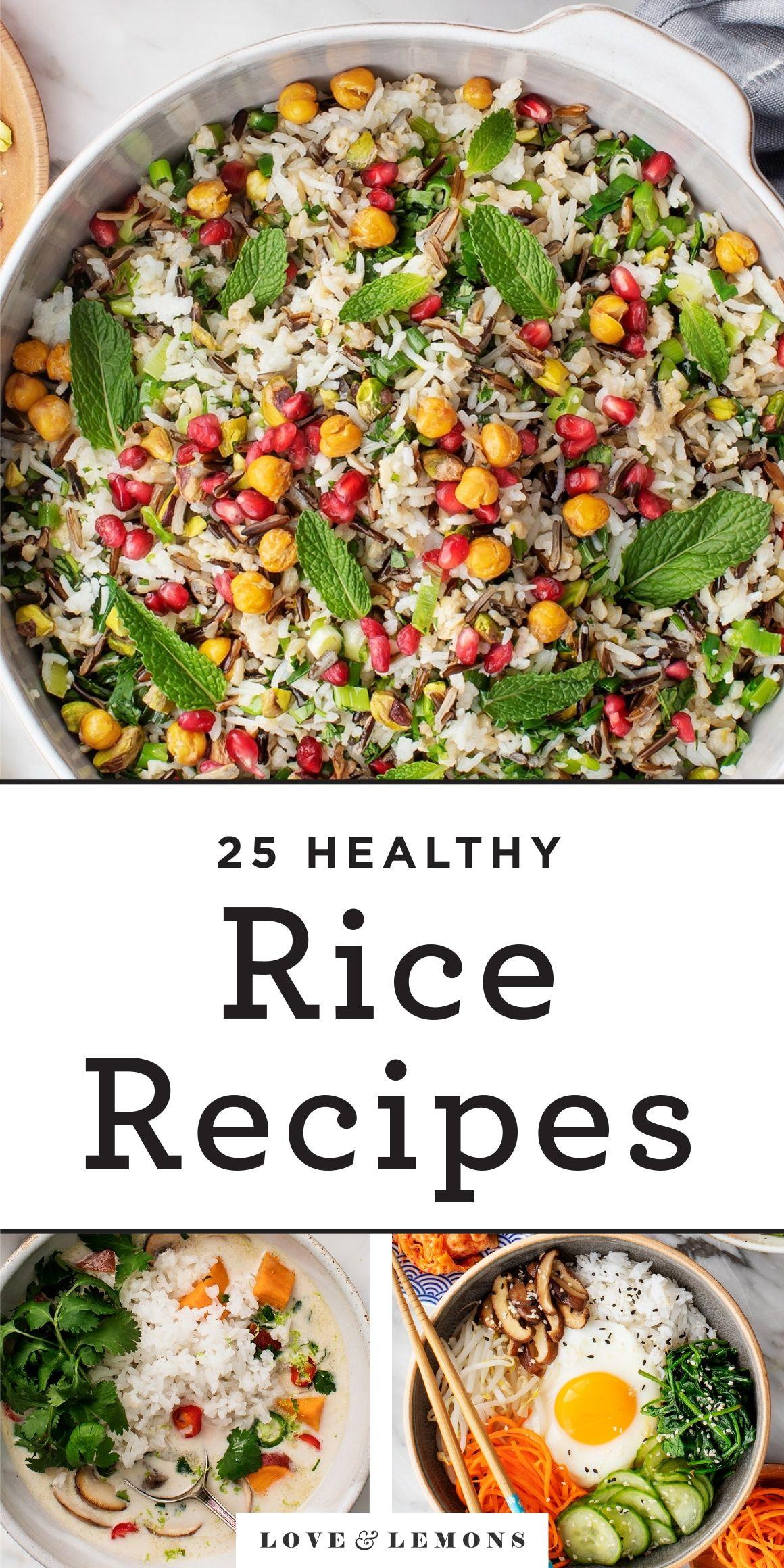 25 Healthy Rice Recipes Love And Lemons Recipe Healthy Rice Recipes Healthy Rice Recipes