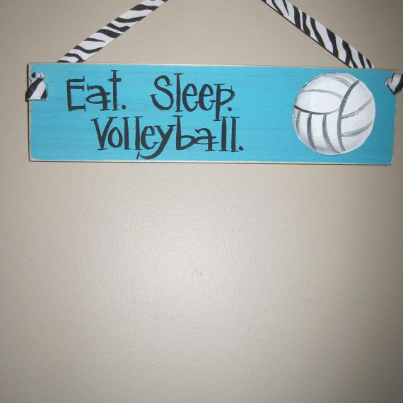 Eat. Sleep. Volleyball. by TerenasWoodenSigns on Etsy, $8.00