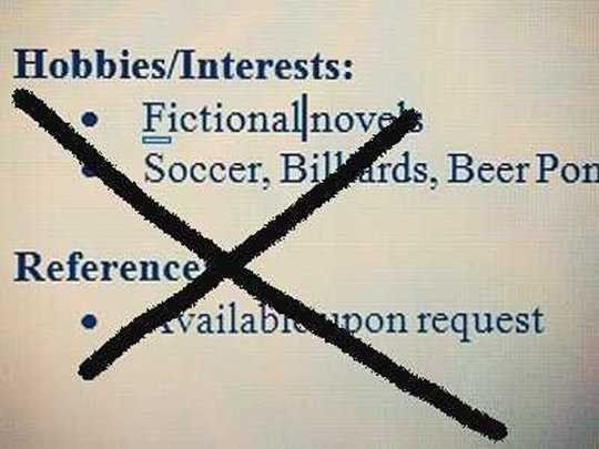 Things Not To Put On A Resume 15 Things You Should Never Put On Your Resume  Pinterest  Career .