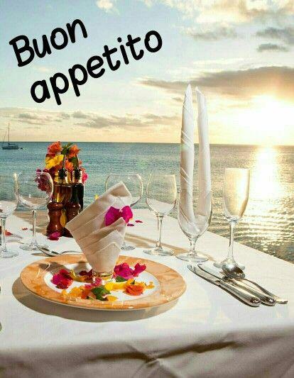Buon appetito buon appetito pinterest - Buon pranzo immagini ...