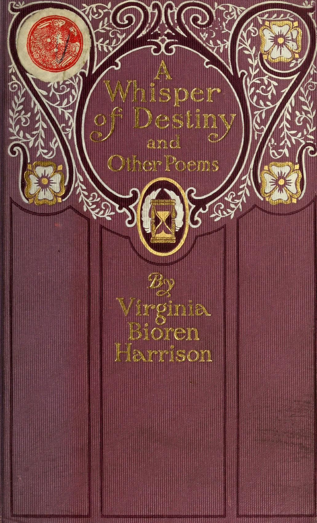 A Whisper Of Destiny And Other Poems by Virginia Bioren Harrison (1 ...