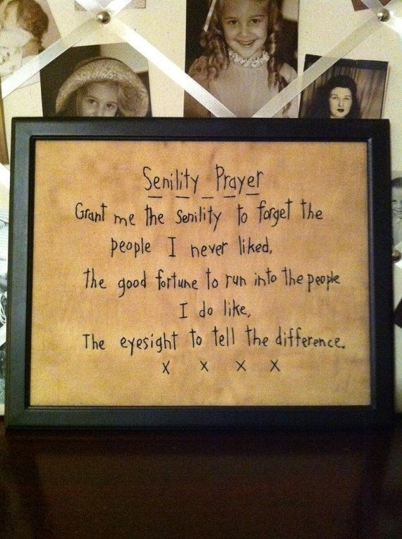 Senility Prayer for old age humorous spin on by