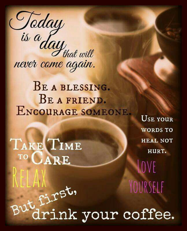 Pin by Loretta Malkiat on Morning Blessings Quotes & Coffee