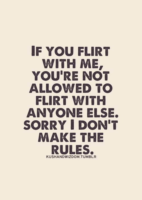 don t flirt with me quotes