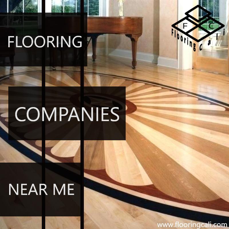 Flooringcali Flooring companies near me Flooring