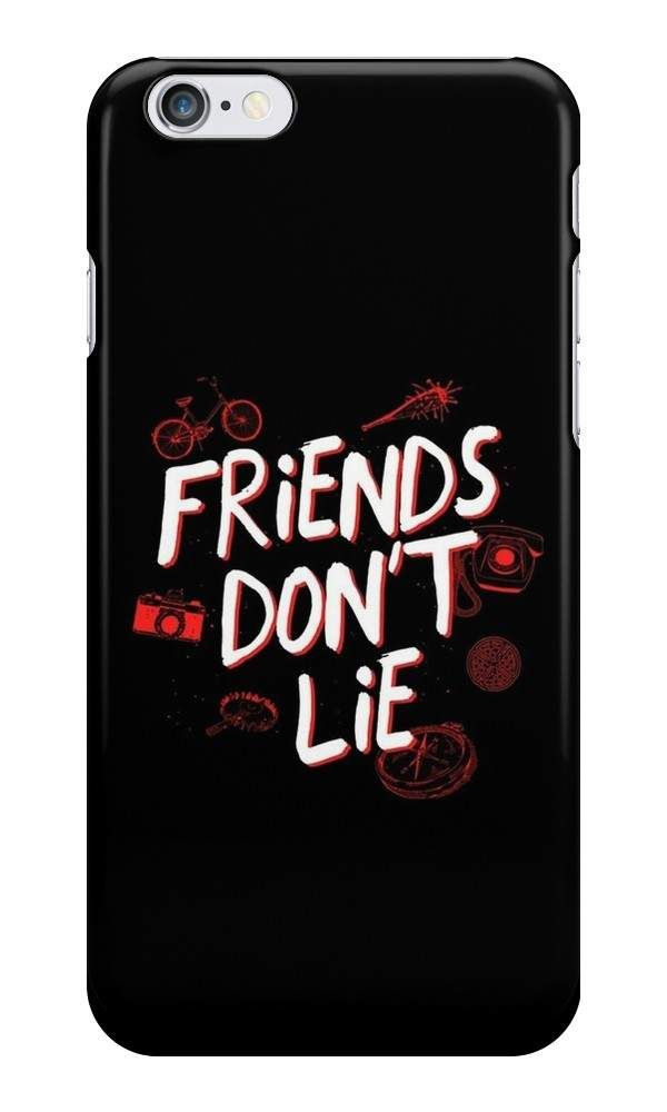 11030f3a47e Our Friends Don't Lie - Stranger Things Phone Case is available online now  for