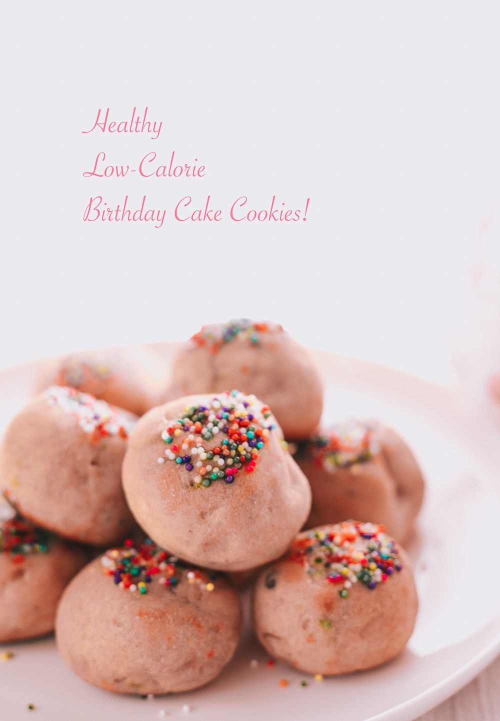 Super Low Calorie Birthday Cake Cookies Recipe With Images Cookie Funny Birthday Cards Online Alyptdamsfinfo