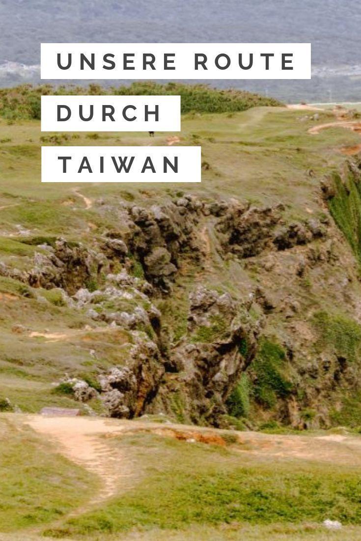 Unsere Backpacking Route Durch Taiwan Karte Kulturreise Asien Reisen Reiseziele