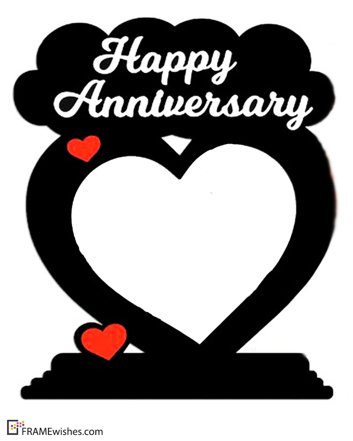 Add Your Romantic Photo Into Happy Anniversary Photo Frames Now Update Your Social Happy Anniversary Photos Happy Anniversary Cakes Happy Anniversary Wedding