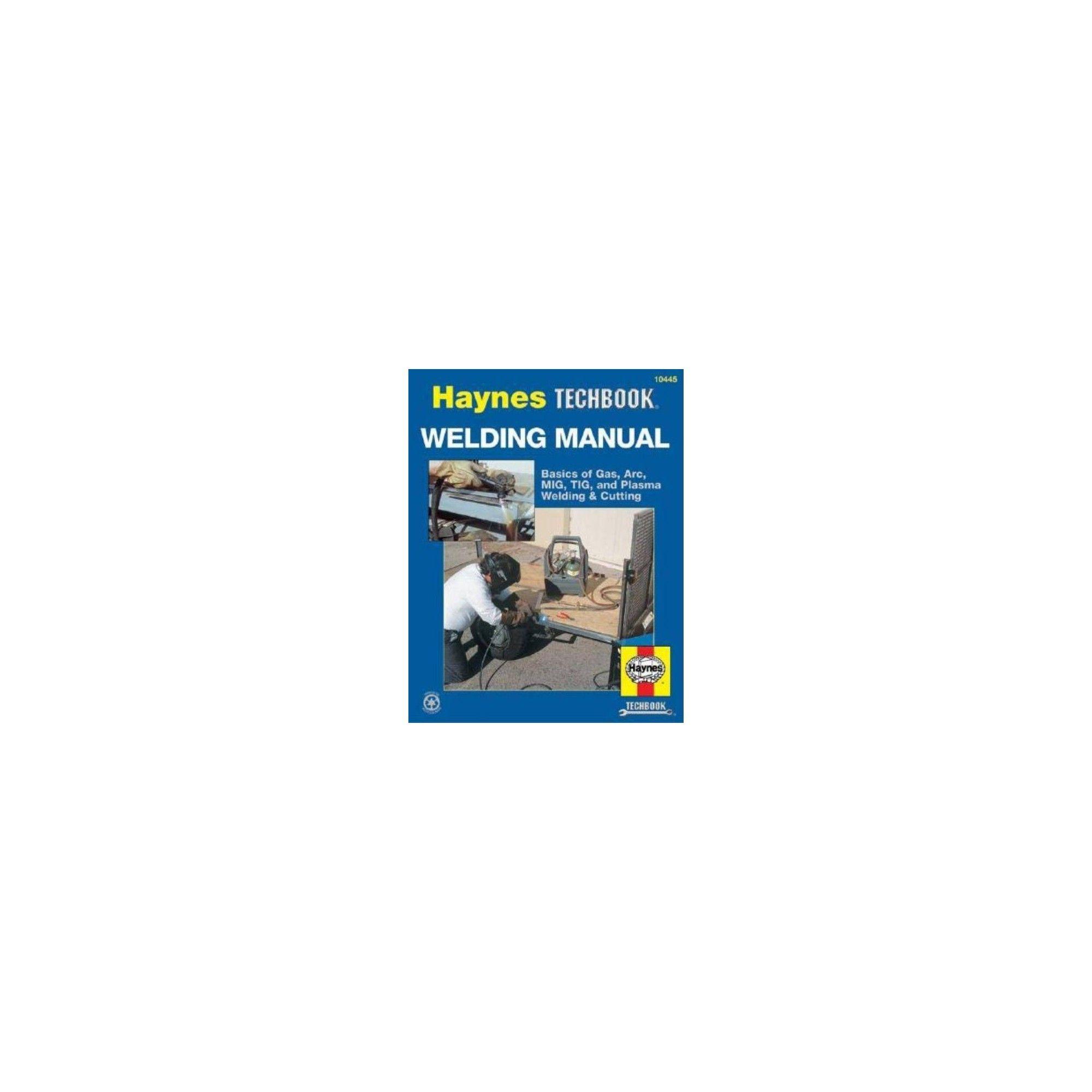 Welding handbook haynes techbook by john haynes