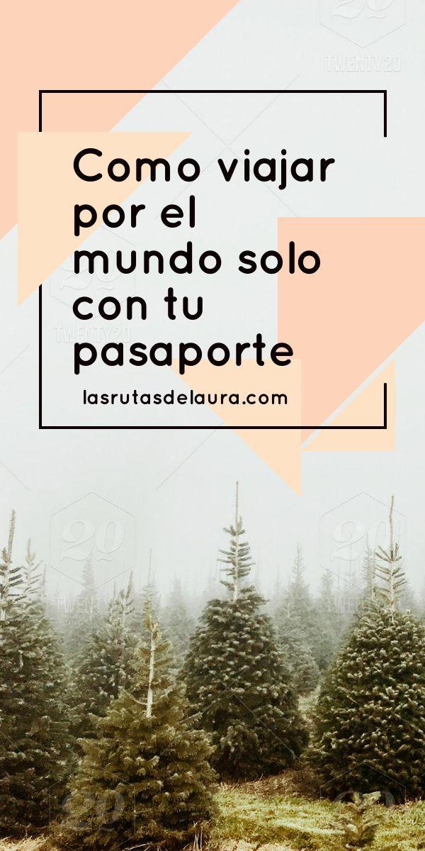Como darle la vuelta al mundo sin visa / Rutas de Laura
