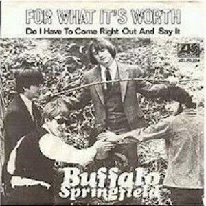 For What It S Worth Buffalo Springfield Single Google Search Greatest Songs Worst Album Covers For What It S Worth