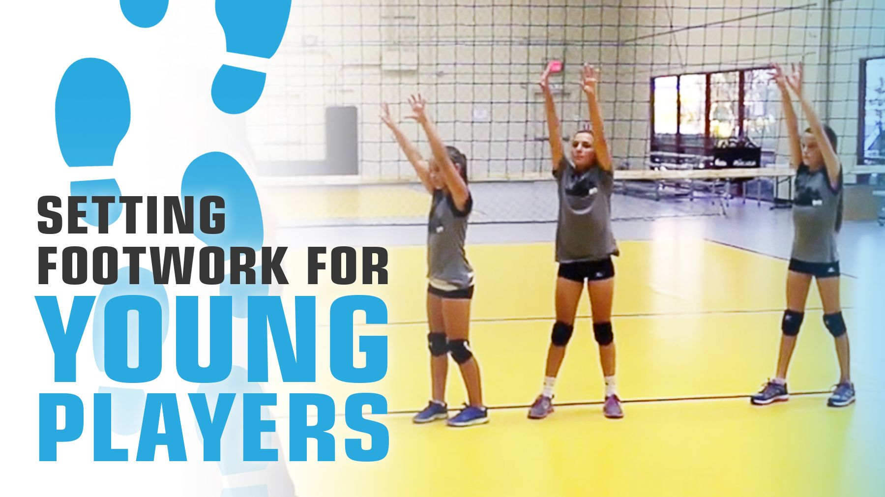 Setting Footwork For Young Players Coaching Volleyball Volleyball Workouts Volleyball Drills
