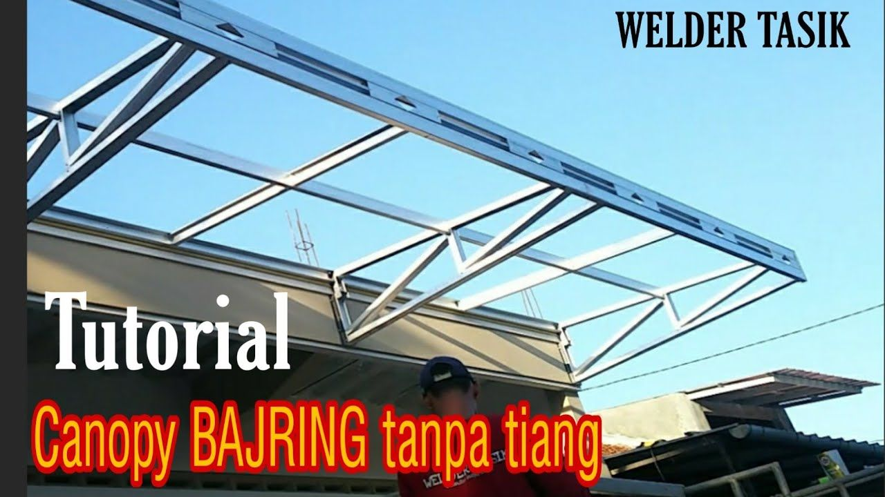 60 Baja Ringan Ideas In 2021 Baja Steel Frame House Metal Stud Framing Tiang kanopi baja ringan