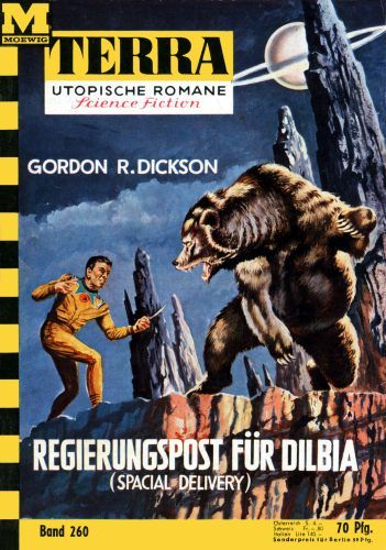 Terra SF 260 Regierungspost f�r Dilbia SPACE DELIVERY Gordon R. Dickson Titelbild 1. Auflage: Johnny Bruck Dilbia 1,00 Utopisch, Auflage, Bilder, Science Fiction, Delivery, Comics, Filmposter