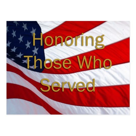 Veterans Day Honoring those who Served Postcard   Zazzle.com
