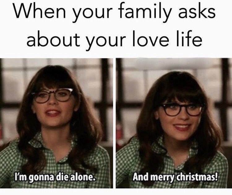 Pin By Taryn Kay On Holiday Humor Funny Single Memes Single Memes Single Humor