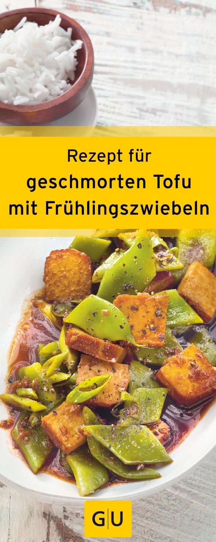 Rezept Fur Geschmorten Tofu Mit Fruhlingszwiebeln Ihr Findet Das Rezept In Der Leseprobe Zum Buch Die Am Liebsten Rezepte Vegetarisches Essen Einfach Lecker