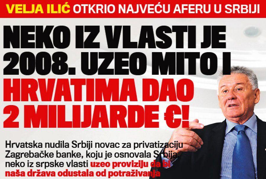 Веља Илић: Неко из власти је 2008. узео мито и Хрватима дао две милијарде евра! - http://www.srbijadanas.net/velja-ilic-neko-iz-vlasti-je-2008-uzeo-mito-i-hrvatima-dao-dve-milijarde-evra/