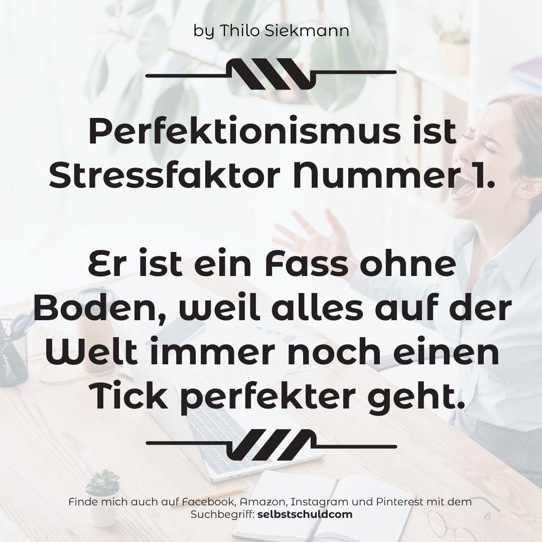 19 Tipps Gegen Stress Im Beitrag Starke Worte Stress Perfektionismus