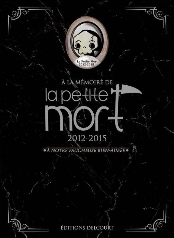 La Petite Mort Coffret Tomes 1 A 3 Nouvelle Edition Davy Mourier Humour Tribulles Une Librairie Du Res La Petite Mort Livres En Ligne Livres A Lire