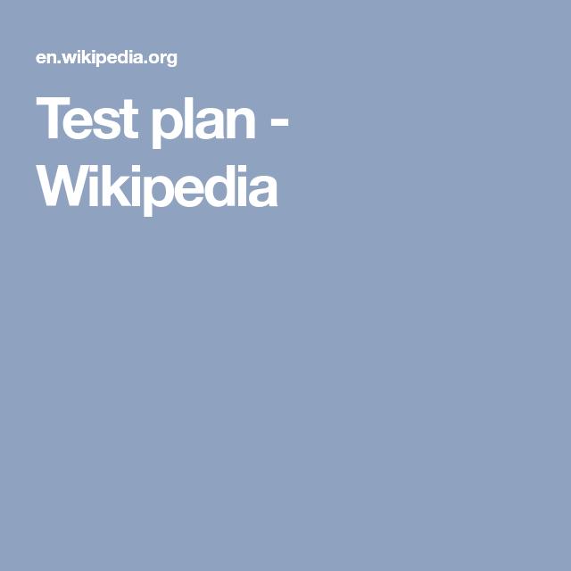 Test Plan  Wikipedia  Qa    Test Plan
