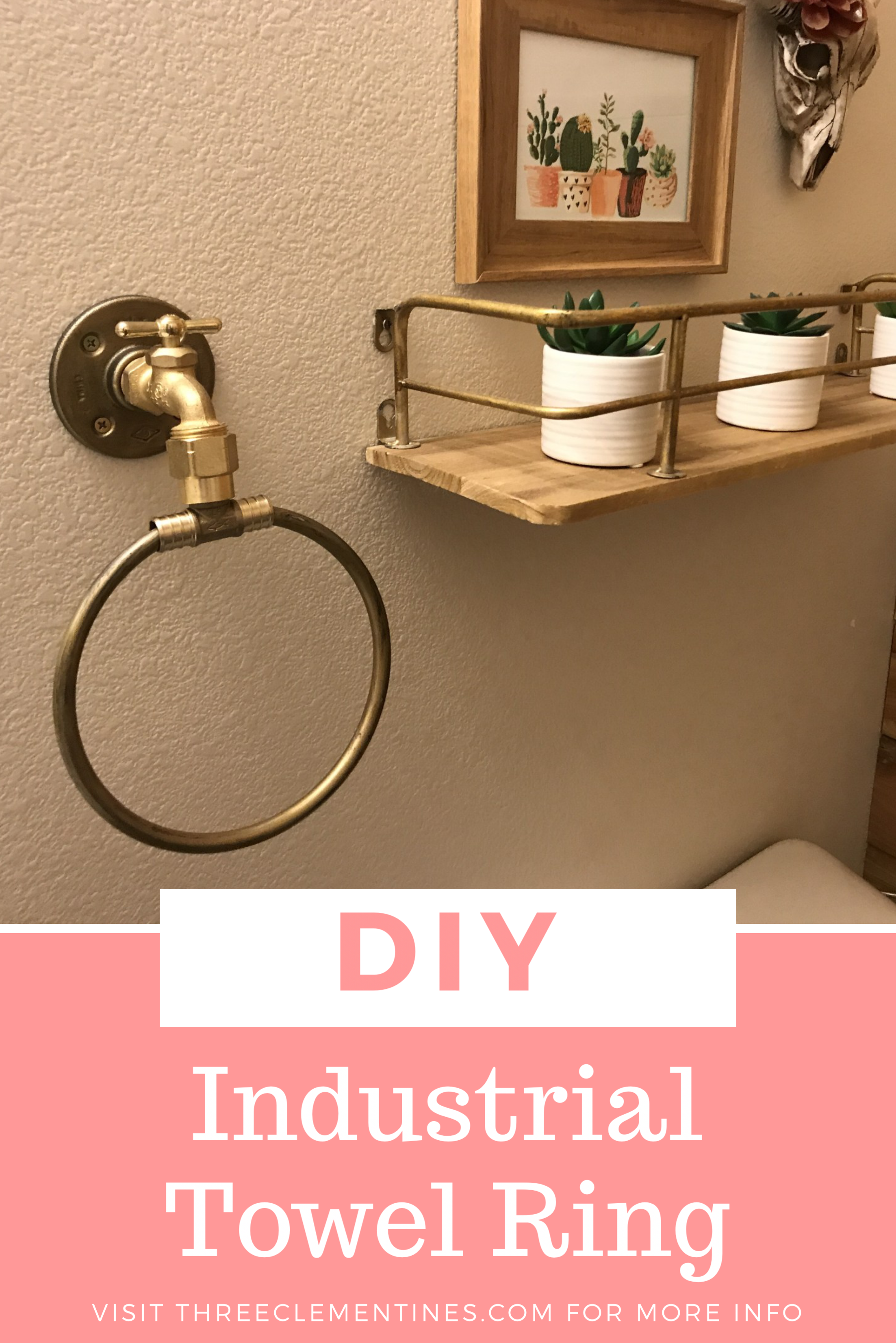 Diy Industrial Towel Ring Three Clementines Easy Home Decor Towel Rings Home Decor