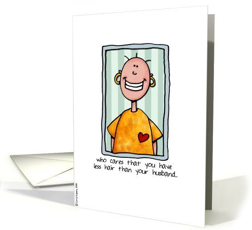 Less hair than your husband card cards and crafts less hair than your husband greeting card for cancer patients who need a little humor m4hsunfo