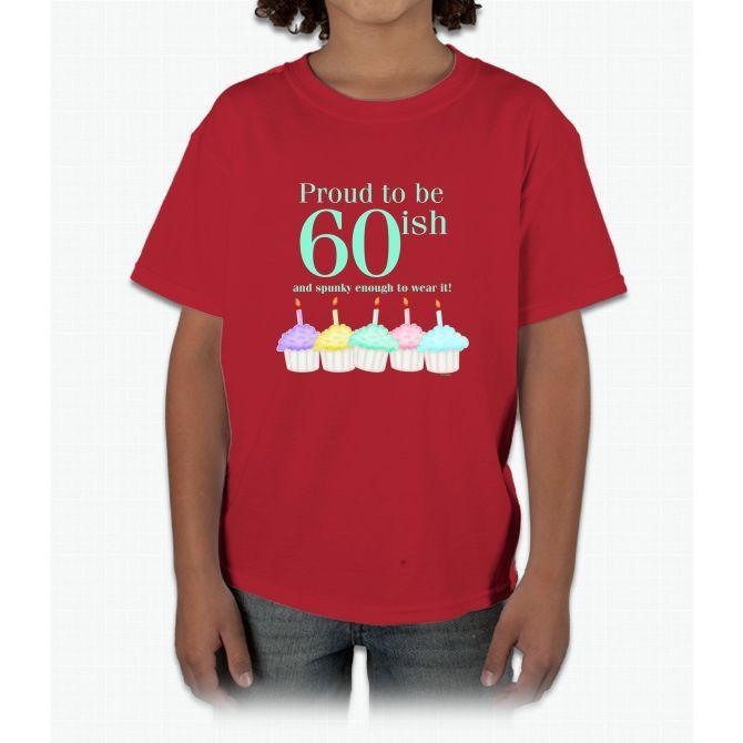 60ish Birthday Young T-Shirt