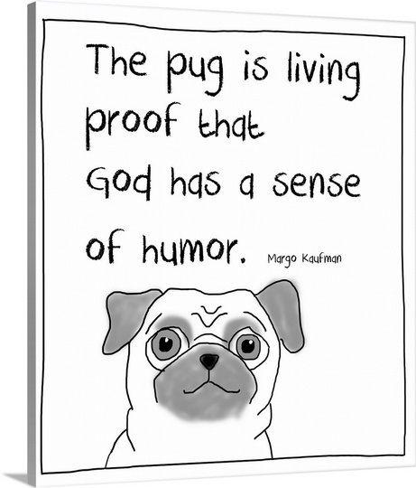 Pug Humor Pugs Funny Pugs Pugs And Kisses