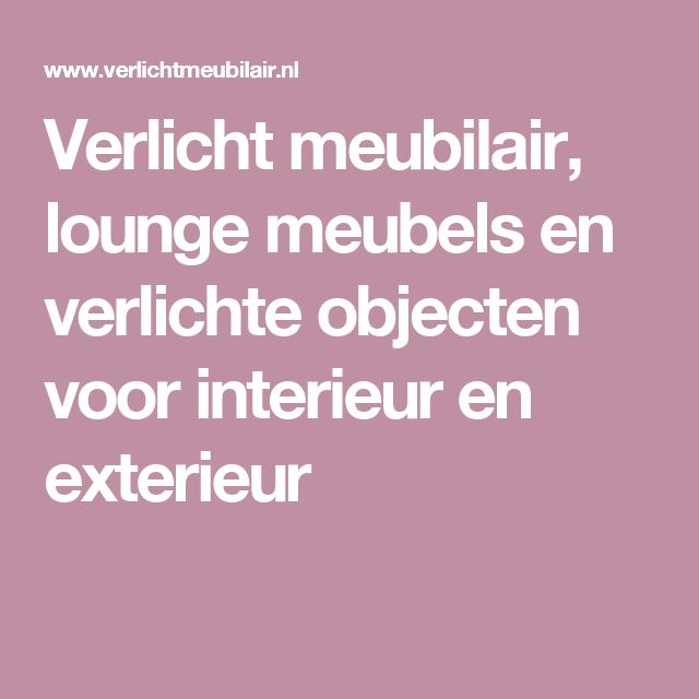 Verlicht meubilair, lounge meubels en verlichte objecten voor interieur en exterieur
