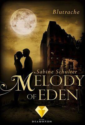Bücher aus dem Feenbrunnen: Melody of Eden 3: Blutrache