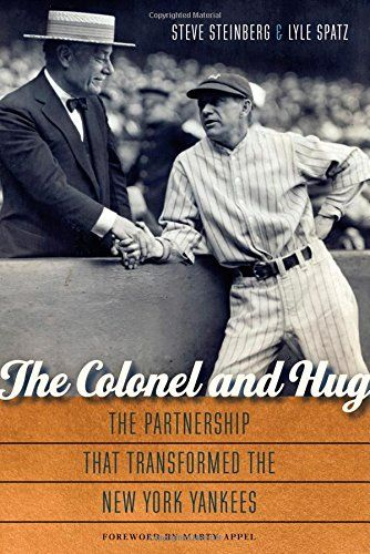 The Colonel and Hug: The Partnership that Transformed the New York Yankees by Steve Steinberg http://www.amazon.com/dp/0803248652/ref=cm_sw_r_pi_dp_5oGBvb06JM6YX