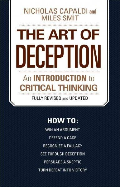 The Art of Deception An Introduction to Critical Thinking