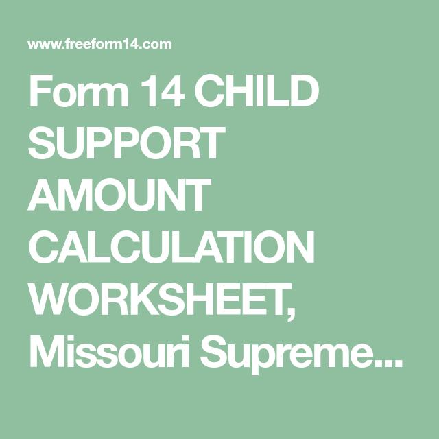 free form 14 missouri  Form 6 CHILD SUPPORT AMOUNT CALCULATION WORKSHEET, Missouri ...