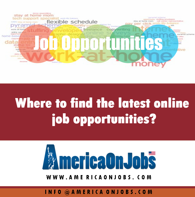 Where To Find The Latest Online Job Opportunities Online Job Opportunities Online Jobs Job Opportunities