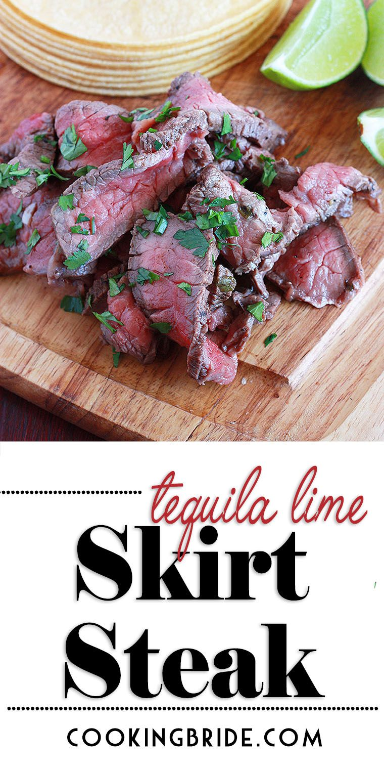 Tequila Lime Skirt Steak   The Cooking Bride