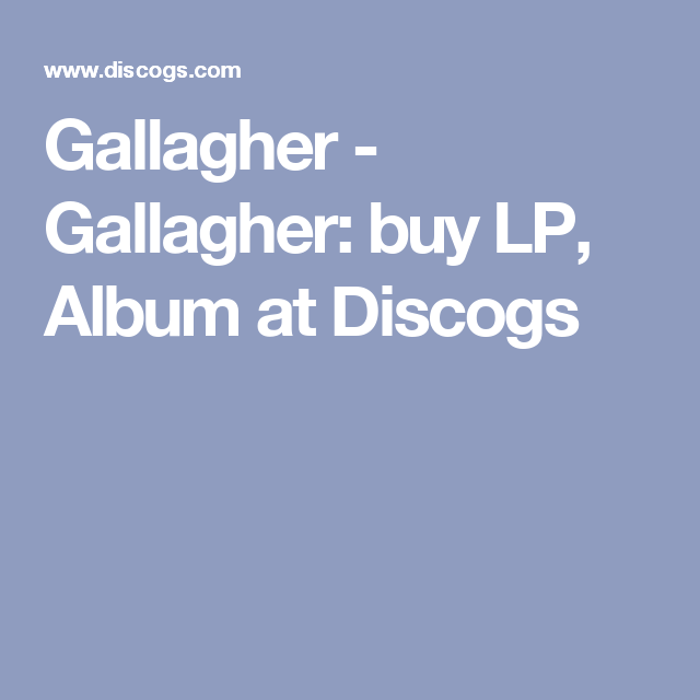 Gallagher - Gallagher: buy LP, Album at Discogs