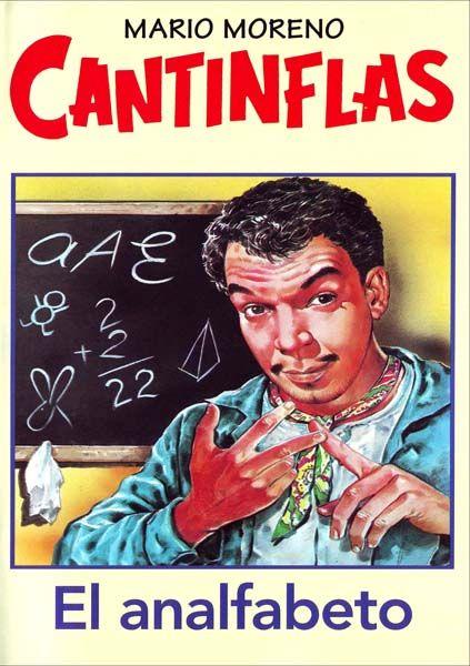 El Analfabeto Cantinflas Peliculas Del Cine Mexicano Cantinflas Fotos