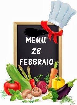 I MIGLIORI SITI DI CUCINA: 28 febbraio menù