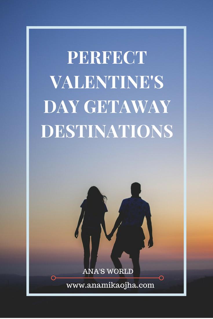 Perfect Valentine's Day Getaway Destinations