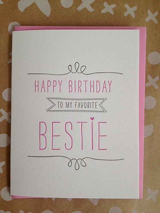 Bestie Birthday Card Best Friend Letterpress Card 500 Via Etsy