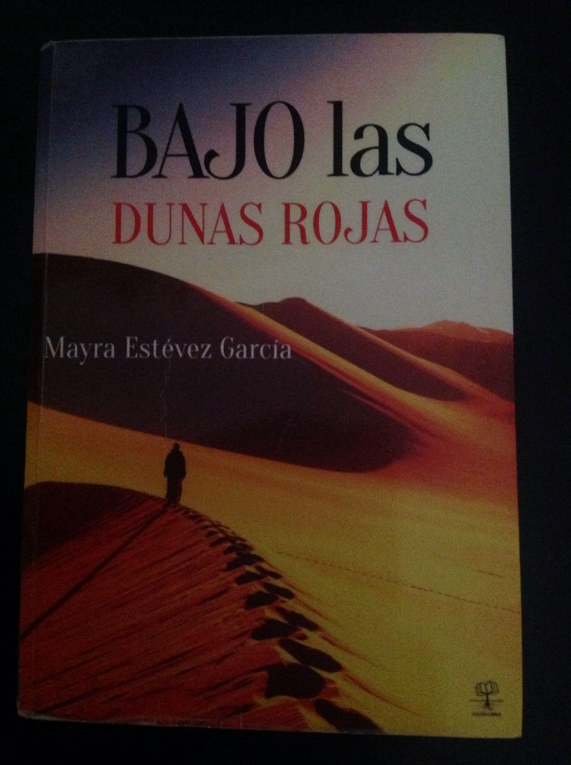 Bajo Las Dunas Rojas Mayra Estevez Garcia Descargar Libros En Pdf Libros Gratis Descargar Libros Gratis