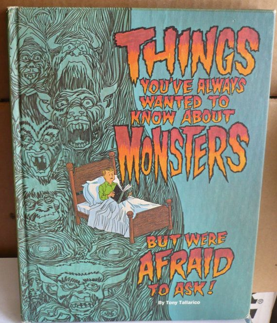 Vintage Things You've Always Wanted to Know About Monsters But Were Afraid to Ask Hardcover First Edition Tony Tallarico by ShopHereVintage