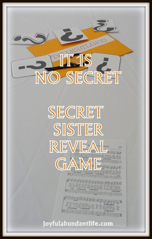 Secret Sister Reveal Game -  It Is No Secret - Scavenger Hunt - This is a good idea or activity for a secret sister party in your ladies ministry or meeting.