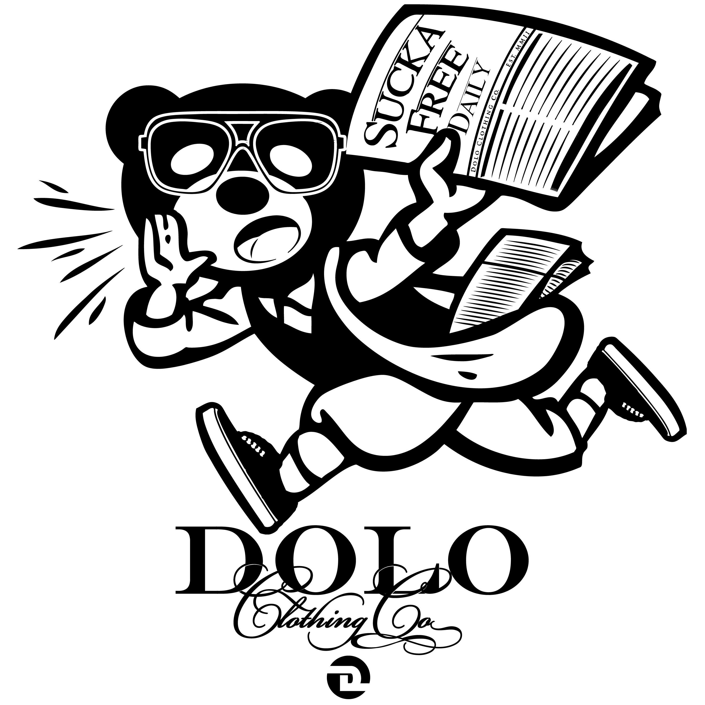 SUCKA FREE DAILY! Dolo, Clothing co, Clothing company