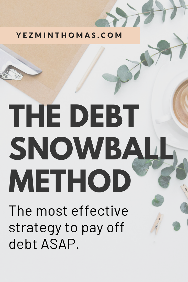 The Debt Snowball Method Explained The Fastest Way To Be