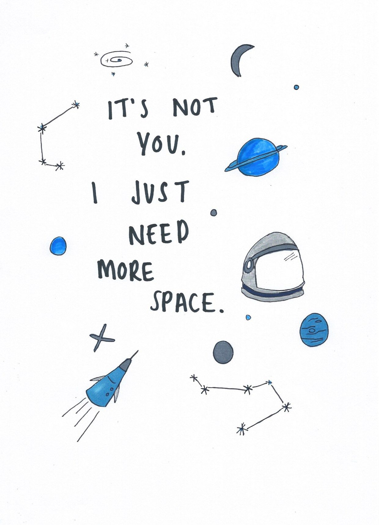 I Need More Space Illustrated Quote Space Astronauts