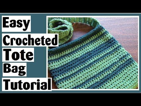 Easy Crocheted Tote Bag How To Crochet Tutorial For Beginners