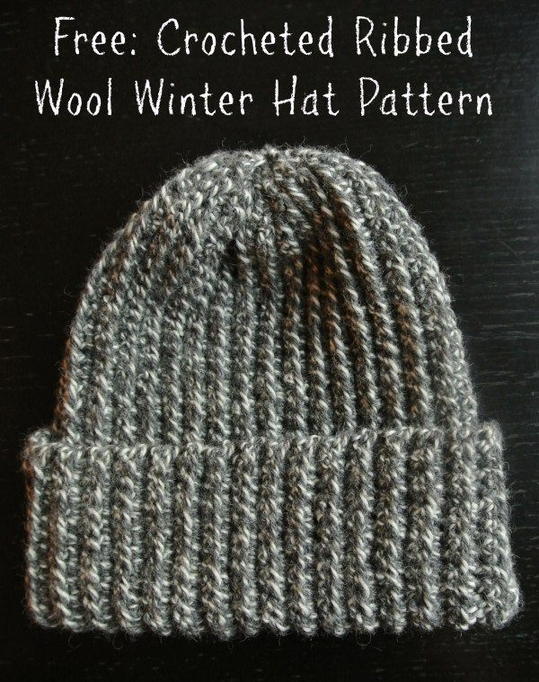 Crochet Ribbed Wool Winter Hat Free Pattern Crocheting Pinterest